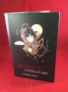 Lafcadio Hearn, Insect Literature, The Swan River Press, 2015, Limited Edition (300)