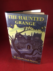 R. Chetwynd-Hayes, The Haunted Grange, William Kimber, 1988, First Edition.