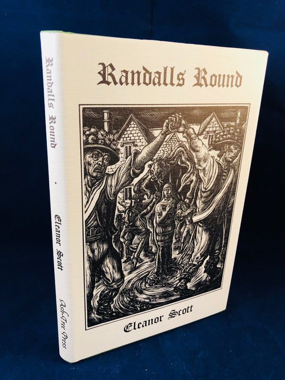 Eleanor Scott - Randalls Round, Ash-Tree Press 1996, Limited to 500 Copies, Copy 4