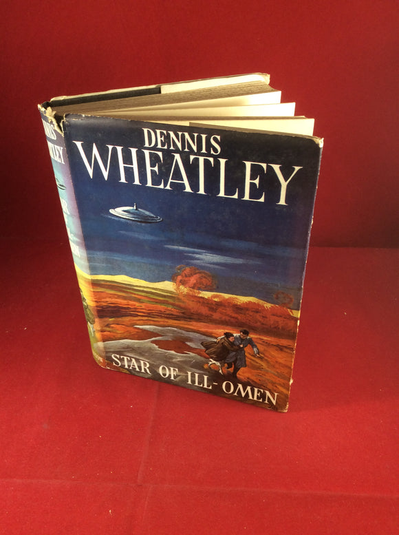 Dennis Wheatley, Star of ILL-Omen, Hutchinson, 1952, First Edition, Signed and Inscribed with letter to Thomas Joy.
