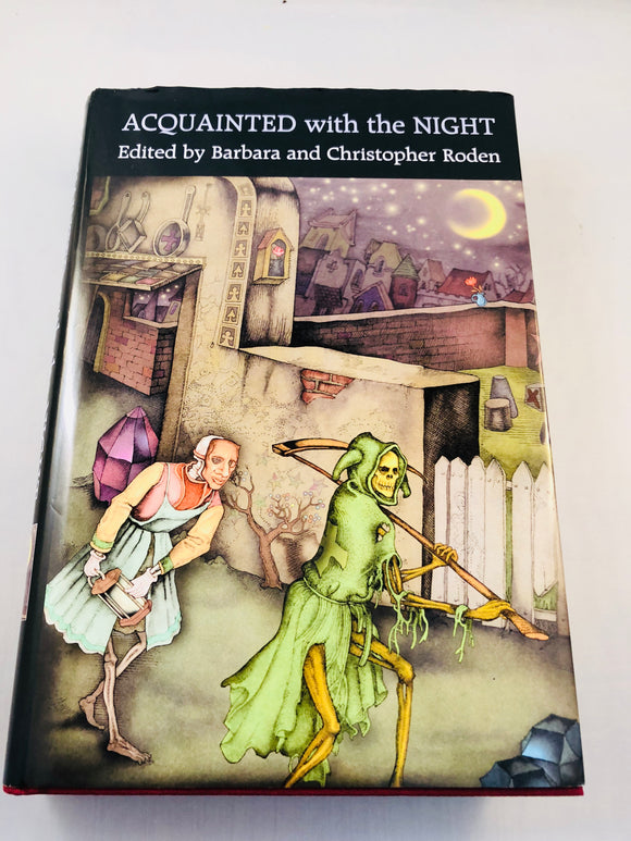 Barbara Roden & Christopher Roden - Acquainted with the Night, Ash-Tree Press 2004, Limited to 400 Copies, Inscribed by Peter Bell