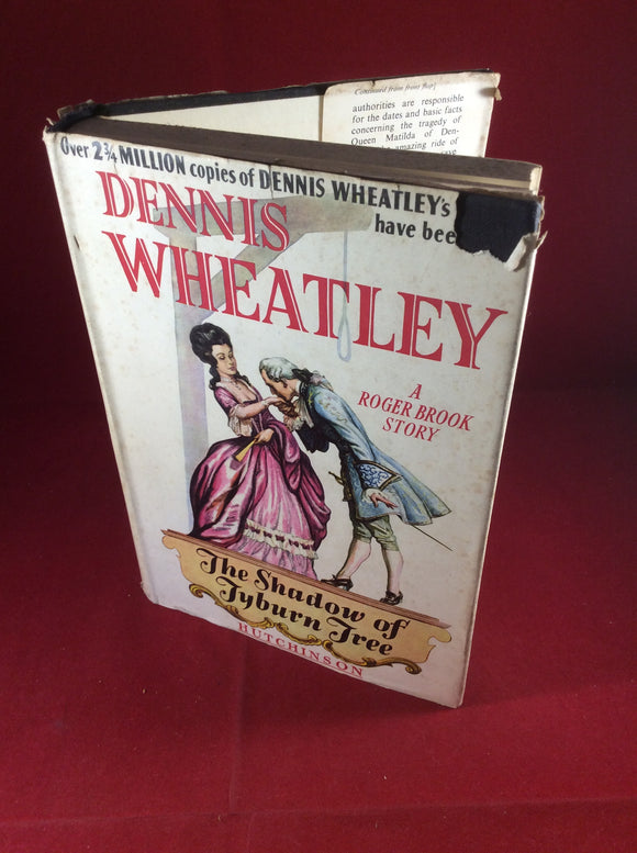 Dennis Wheatley, The Shadow of Tyburn Tree: A Roger Brook Story, Hutchinson, No Date, Signed and Inscribed.
