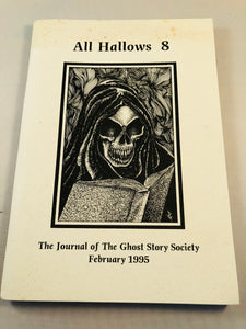 All Hallows 8 - Feb 1995, The Journal of the Ghost Story Society, Barbara Roden & Christopher Roden, Ash-Tree Press