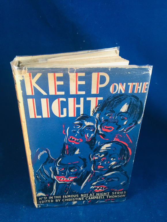 Christine Campbell Thomson - Keep on the Light, Selwyn & Blount, Undated with Dust Jacket (Not At Night Series Book 9)