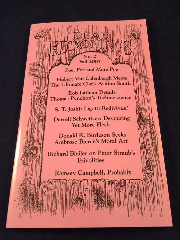 Dead Reckonings - No. 2, Fall 2007, S. T. Joshi & Jack M. Haringa