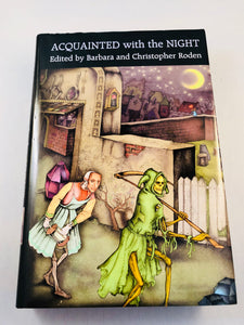 Barbara Roden & Christopher Roden - Acquainted with the Night, Ash-Tree Press 2004, Limited to 400 Copies, Signed by Barbara and Christopher