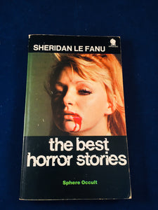 Sheridan Le Fanu - the best horror stories, Sphere Occult 1970, Paperback, Inscribed by Alexis Lykiard to Richard Dalby