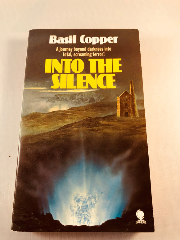 Basil Copper - Into the Silence, Sphere Books 1983, 1st Edition, Inscribed (Paperback)