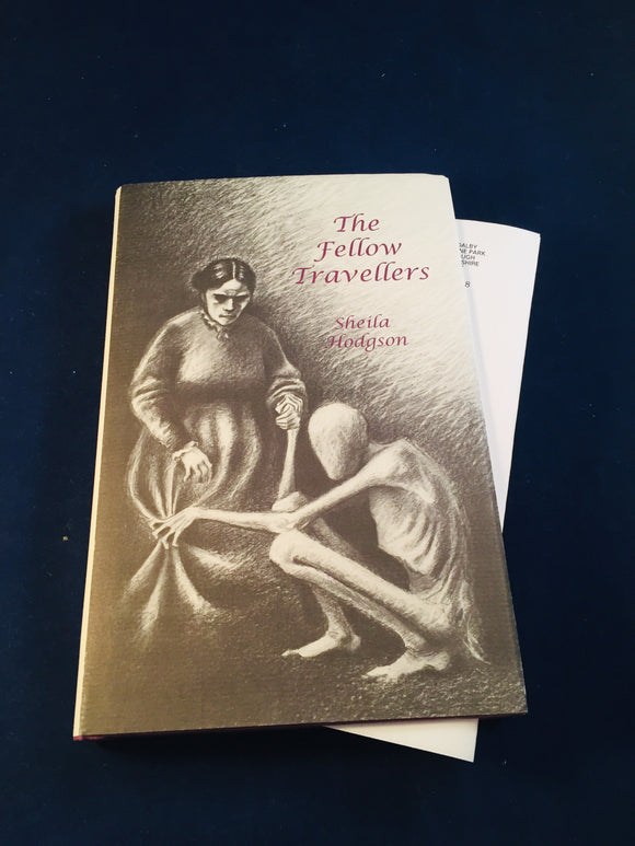 Sheila Hodgson - The Fellow Travellers and Other Ghost Stories, Ash-Tree Press 1998, Limited to 500 Copies
