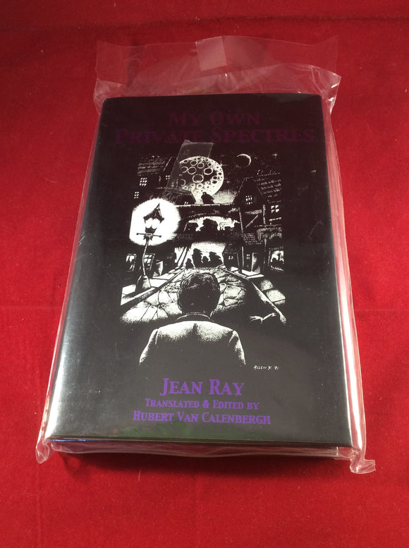 Jean Ray, My Own Private Spectres, Midnight House, 1999, Limited Edition 106/370.