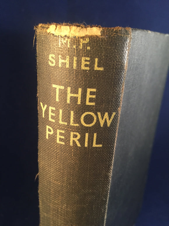 M.P. Shiel - The Yellow Peril, Victor Gollancz, London, 1929, Re-issued March 1929