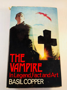 Basil Copper - The Vampire, In Legend, Fact and Art, Robert Hale 1973, 1st Edition, Inscribed