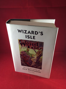 Jack Williamson, Wizard's Isle: The Collected Stories of Jack Williamson, Vol. 3, Haffner Press, 2000, First Edition, Limited trade Edition.