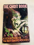The Ghost Book - A Collection of the Best Ghost Stories