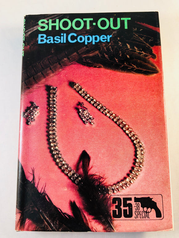 Basil Copper - Shoot-Out (35), Robert Hale 1982, 1st Edition, Inscribed & Signed