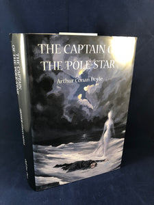 Arthur Conan Doyle - The Captain of the 'Pole-Star', Ash-Tree Press 2004, Limited to 600 Copies, Signed