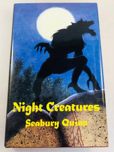 Seabury Quinn - Night Creatures, Ash-Tree Press 2003, Limited to 600 Copies