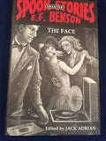 E. F. Benson - The Face, Spook Stories, Ash-Tree Press 2003, Limited to 600 Copies, Edited by Jack Adrian
