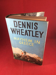 Dennis Wheatley, Mayhem in Greece, Hutchinson, 1962, First Edition, Signed and Inscribed.