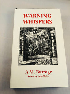 A. M. Burrage - Warning Whispers, Ash-Tree Press 1999, Limited to 500 Copies, Inscribed