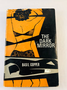 Basil Copper - The Dark Mirror (1), Robert Hale 1966, 1st Edition, Inscribed