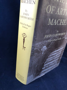 John Gawsworth - The Life of Arthur Machen, Tartarus Press 2005, 1st Edition
