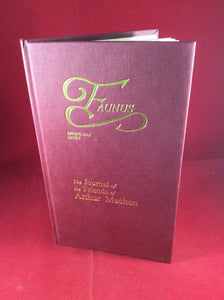 Arthur Machen - Faunus, The Journal of The Friends of Arthur Machen, Spring 2001, Number 7, The Friends of Arthur Machen 2001, No. 131 of 250 Copies