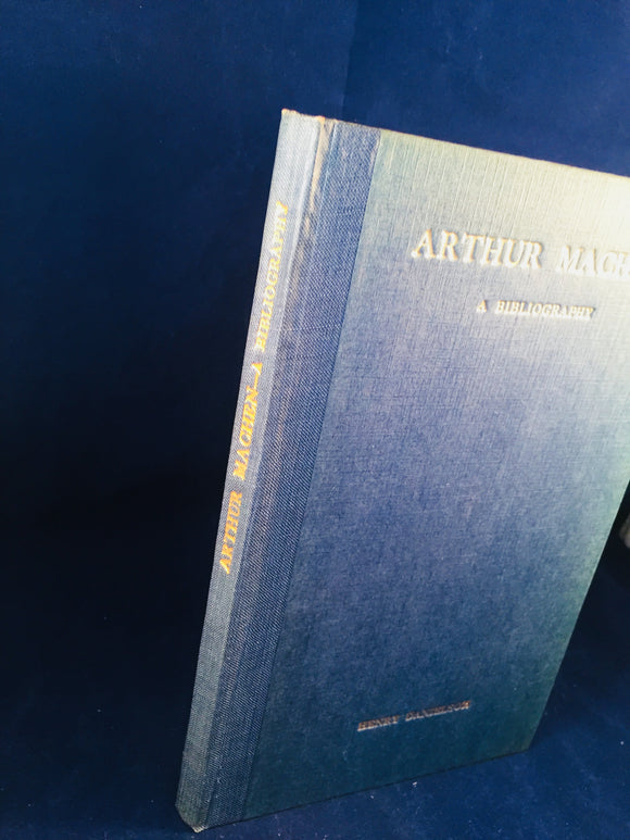 Henry Danielson - Arthur Machen a Bibliography, Henry Danielson, 1923, Limited Edition