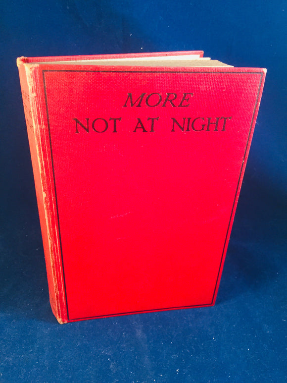 Christine Campbell Thomson - More Not At Night, Selwyn & Blount, 1926, 1st Edition (Not At Night Series Book 2)