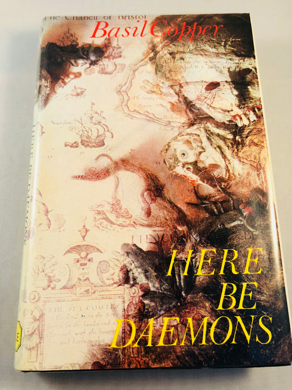 Basil Copper - Here Be Daemons, Tales of Horror and the Uneasy, Robert Hale 1978, 1st Edition, Inscribed & Signed
