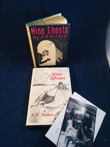 R. H. Malden - Nine Ghosts, Ash-Tree Press 1995 (Richard Dalby Presentation Copy) and Edward Arnold 1943, 1st Edition - Collection both in Dust Jackets