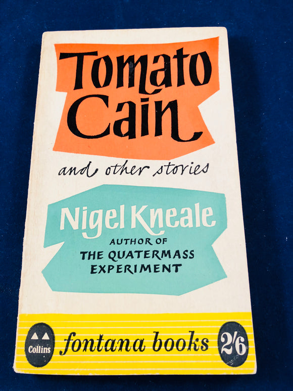 Nigel Kneale - Tomato Cain and other stories, Fontana Books 1961
