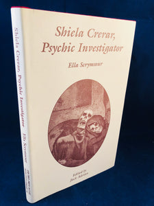 Ella Scrymsour - Shiela Crerar, Psychic Investigator, Ash-Tree Press 2006, Limited to 500 Copies