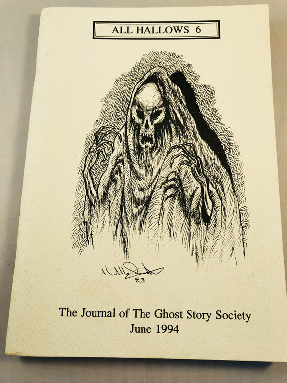 All Hallows 6 - June 1994, The Journal of the Ghost Story Society, Barbara Roden & Christopher Roden, Ash-Tree Press