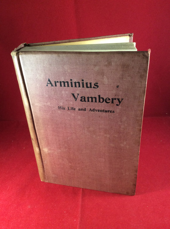 Arminius Vambery: His Life and Adventures, Written by Himself, T. Fisher Unwin, Sixth Popular Edition.