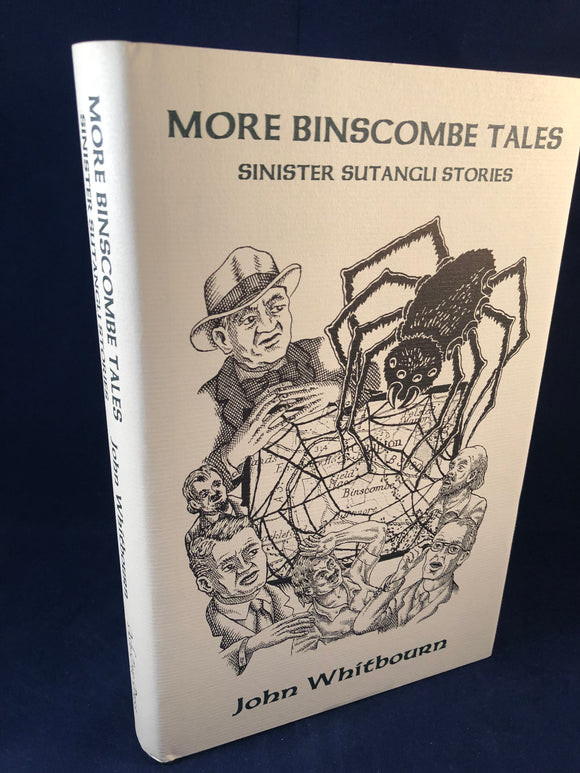 John Whitbourne - More Binscombe Tales, Sinister Sutangli Stories, Ash-Tree Press 1999, Limited to 500 Copies, Inscribed and Correspondence