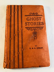 E. & H. Heron - Ghost Stories, C. Arthur Pearson 1920, 3rd Impression