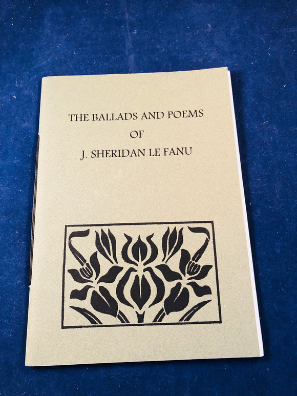 J. Sheridan Le Fanu - The Ballads and Poems of J. Sheridan Le Fanu, Swan River Press 2011