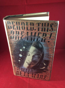 Walter de la Mare, Behold, This Dreamer!, Faber and Faber, 1939, First Edition.
