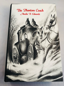 Amelia B. Edwards - The Phantom Coach: Collected Ghost Stories, Ash-Tree Press 1999, Limited to 500 Copies
