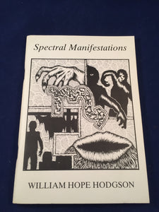 William Hope Hodgson: Spectral Manifestations, 1984, 250 Copies, Letter