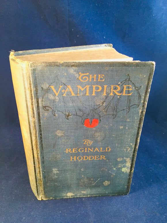 Reginald Hodder - The Vampire, William Rider & Sons 1913, 1st Edition, 1st Printing