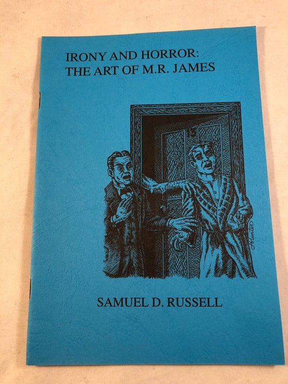 Samuel D. Russel - Irony and Horror: The Art of M. R. James, 1993, Rosemary Pardoe