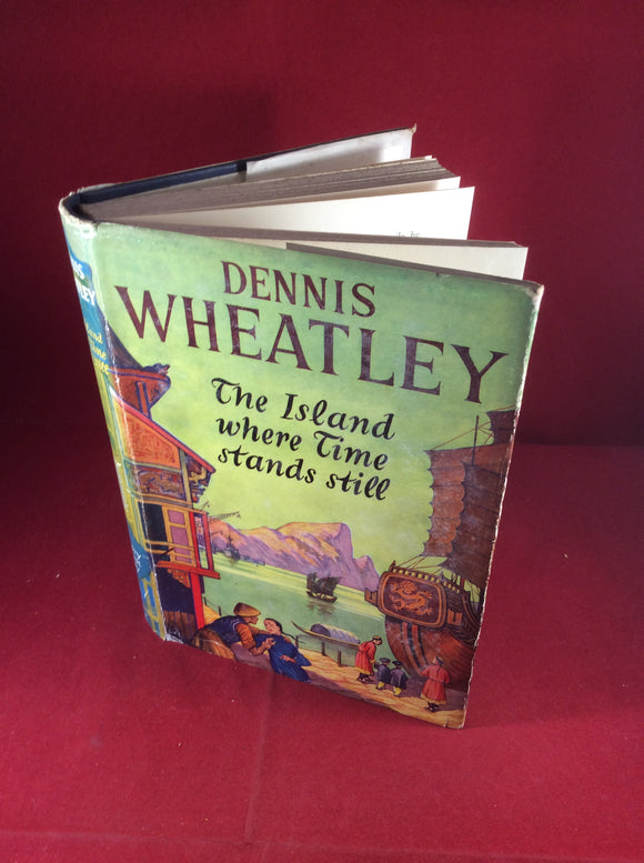 Dennis Wheatley, The Island Where Time Stands Still, Hutchinson, 1954, First Edition, Signed and Inscribed.