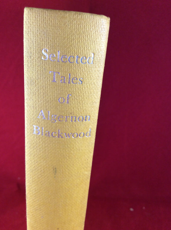 John Barker - Selected Tales of Algernon Blackwood, John Baker pub, Richards Press 1970