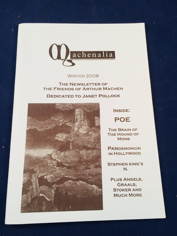 Machenalia - Winter 2008, The Newsletter of the Friends of Arthur Machen