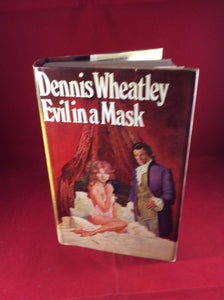 Dennis Wheatley, Evil in a Mask, Hutchinson, 1969, First Edition, Signed and Inscribed.