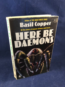 Basil Copper - Here Be Daemons, Tales of Horror and the Uneasy, Sphere Books 1981, Paperback