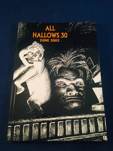 All Hallows 30 - June 2002, The Journal of the Ghost Story Society, Barbara Roden & Christopher Roden, Ash-Tree Press
