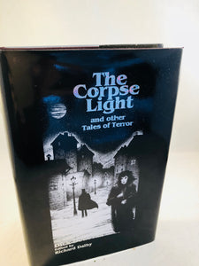 Dick Donovan - The Corpse Light and other Tales of Terror, Midnight House 1999, 15/450 (Includes both different Dust Jackets)
